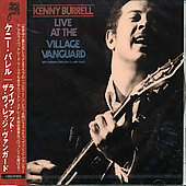 Kenny Burrell Trio/Kenny Burrell: Live at the Village Vanguard [Japan]