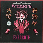 Speedranch: Welcome to Execrate