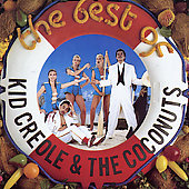 Kid Creole & the Coconuts: The Best of Kid Creole & the Coconuts