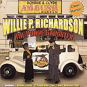 Willie P. Richardson: Phone Gangster *