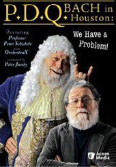 PDQ Bach: Houston: We Have A Problem [DVD]