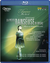 Elegance, The Art of Patrice Bart - La Petite Danseuse de Degas, music by Denis Levaillant / Paris National Opera Ballet, Koen Kessels (live, Opéra Garnier, 2010) [Blu-ray]
