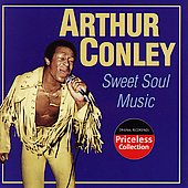 Arthur Conley: Sweet Soul Music [Compilation] [Box]