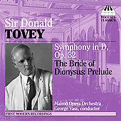 Sir Donald Tovey: Symphony in D, etc / Vass, Malm&ouml; Opera