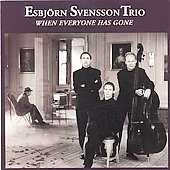 Esbjörn Svensson Trio: When Everyone Has Gone
