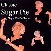 Sugar Pie DeSanto: Classic Sugar Pie