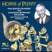 Stan Kenton: Horns of Plenty, Vol. 1