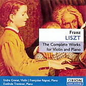 Liszt: Complete Works for Violin & Piano / Régnat, Granat