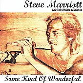 Steve Marriott: Some Kind of Wonderful