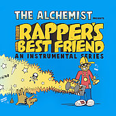 The Alchemist: Rapper's Best Friend