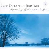 John Fahey: Popular Songs of Christmas & New Year's