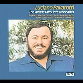 Luciano Pavarotti - The World's Favourite Tenor Arias