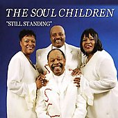 The Soul Children: Still Standing *