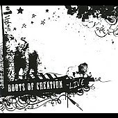 Roots of Creation: Live [Digipak]
