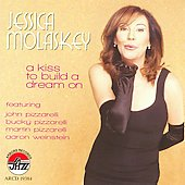 Jessica Molaskey: A Kiss to Build a Dream On *