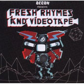 Various Artists: Fresh Rhymes & Videotape