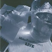 Mike Frost (Sax): Live [Digipak] *