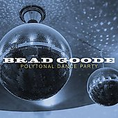 Brad Goode: Polytonal Dance Party