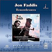 Jon Faddis: Remembrances