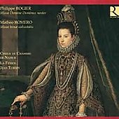 Rogier, Romero: Masses / Tub&eacute;ry, Namur Chamber Choir, et al
