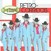 Los Tucanes de Tijuana: Retro-Corridos