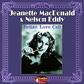 Jeanette MacDonald: Indian Love Call [Golden Options] *