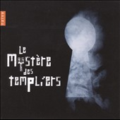 Les Myst&#232;res Des Templiers