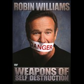 Robin Williams (Comedy): Weapons of Self Destruction [DVD] [PA]