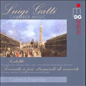 Luigi Gatti: Sestetto; Serenata a pi&#250; stromenti di concerto