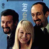 Peter, Paul and Mary: A Song Will Rise