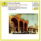 Respighi: Feste Romane, Fountains & Pines of Rome / Ozawa