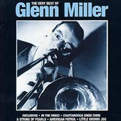 Glenn Miller: The Very Best