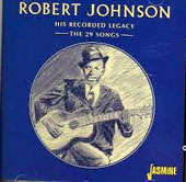 Robert Johnson: His Recorded Legacy: The 29 Songs