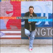 Arturo O'Farrill & the Afro Latin Jazz Orchestra/Arturo O'Farrill/Afro-Latin Jazz Orchestra: 40 Acres and a Burro