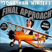 Jonathan Winters: Final Approach [Digipak] *
