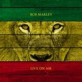 Bob Marley: Live on Air