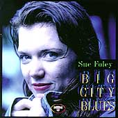 Sue Foley: Big City Blues