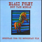 Blaze Foley: Duct Tape Messiah [Digipak]