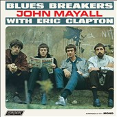 John Mayall/John Mayall & the Bluesbreakers (John Mayall): Bluesbreakers with Eric Clapton [Digipak]