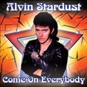 Alvin Stardust: Come on Everybody