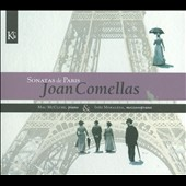 Joan Comellas: Sonatas de Paris / Ines Moraleda, mezzosoprano; Mac McClure, piano