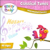 Brainy Baby: Classical Tunes