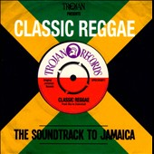 Various Artists: Classic Reggae: The Soundtrack to Jamaica