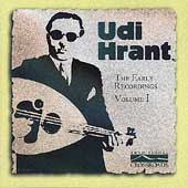 Udi Hrant: The Early Recordings, Vol. 1