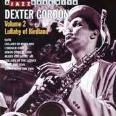 Dexter Gordon: Lullaby of Birdland