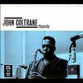 John Coltrane: Rhapsody [2CD] [Digipak]
