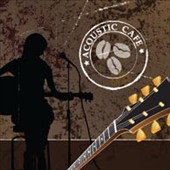 Various Artists: Acoustic Cafe