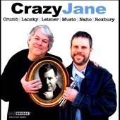 Crazy Jane / Lansky, Leisner, Roxbury, Naito, Musto & Crumb