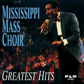The Mississippi Mass Choir: Greatest Hits