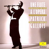 Opera Arias for Flute & Orchestra / Patrick Gallois, Pople